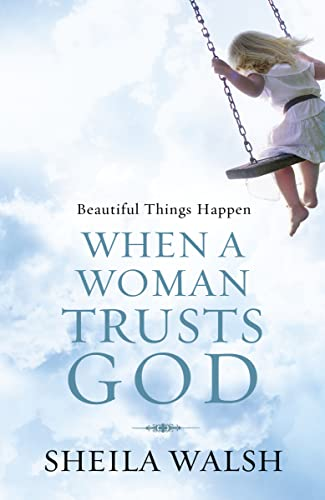 9781400280902: Beautiful Things Happen When a Woman Trusts God