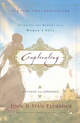 9781400281015: Captivating (International Edition): Unveiling the Mystery of a Woman's Soul