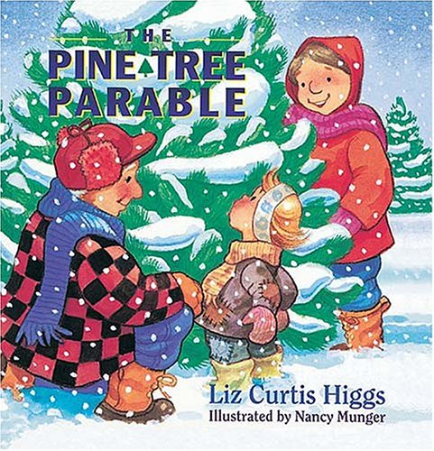 9781400300082: The Parable Series: The Pine Tree Parable