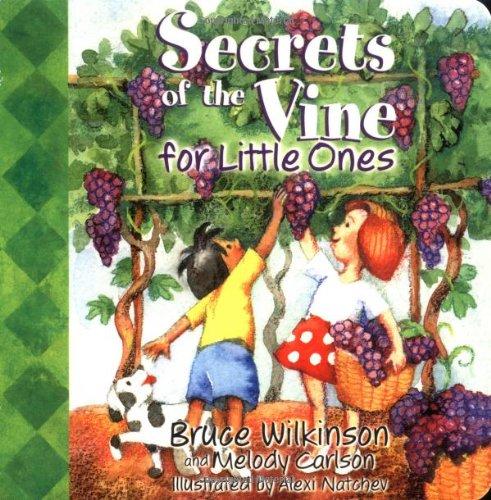 9781400300525: Secrets of the Vine for Little Ones