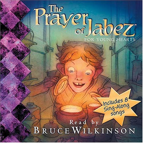 9781400300679: The Prayer of Jabez for Young Hearts CD