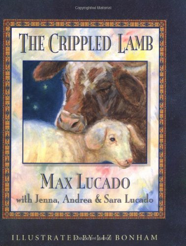 9781400301317: Crippled Lamb (Max Lucado's Christmas Collections)