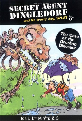 9781400301775: The Case of the Drooling Dinosaurs (Secret Agent Dingledorf Series #4)