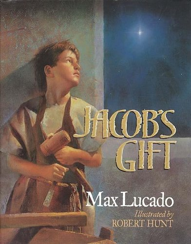 Jacob's Gift (9781400301829) by Lucado, Max