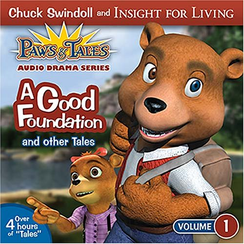 9781400302284: A Good Foundation (Paws & Tales, Audio Drama Series)