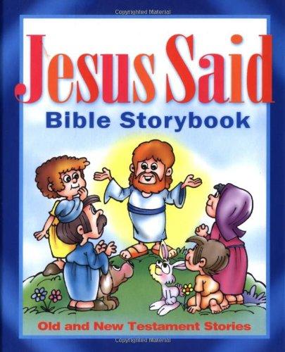 9781400302369: Jesus Said Bible Storybook