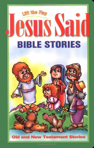 9781400302376: Jesus Said: Bible Stories : Old and New Testament Stories