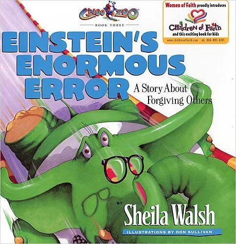 9781400302468: Einstein's Enormous Error: A Story About Forgiving Others (Gnoo Zoo)