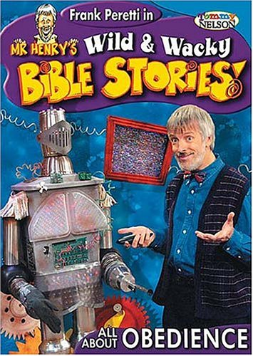 9781400302710: Mr. Henry's Wild & Wacky Bible Stories, Vol. 1: All About Obedience