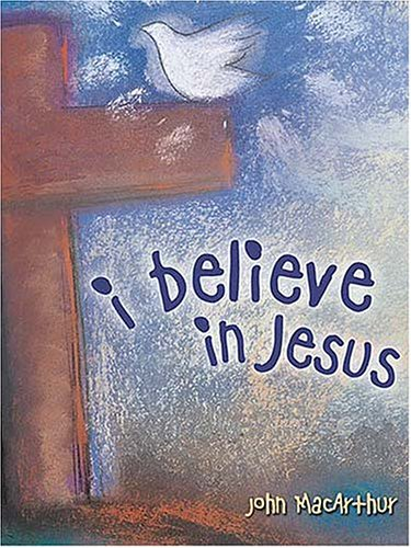 9781400303762: I Believe in Jesus