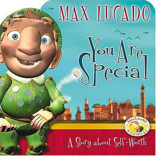 9781400304141: You Are Special: A Story About Self-worth (Max Lucado's Wemmicks)