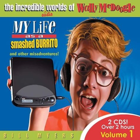 9781400304257: My Life As a Smashed Burrito With Extra Hot Sauce (The Incredible Worlds of Wally McDoogle #1)