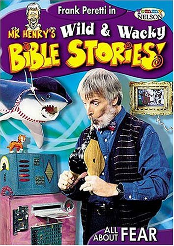 9781400304363: All About Fear (Mr. Henry's Wild & Wacky Bible Stories)