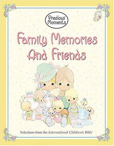 Precious Moments: Family Memories and Friends (1400304547) by Butcher, Sam