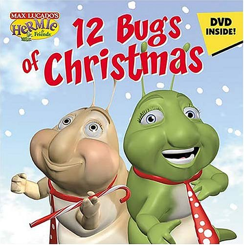 9781400304912: The 12 Bugs of Christmas (Max Lucado's Hermie & Friends)