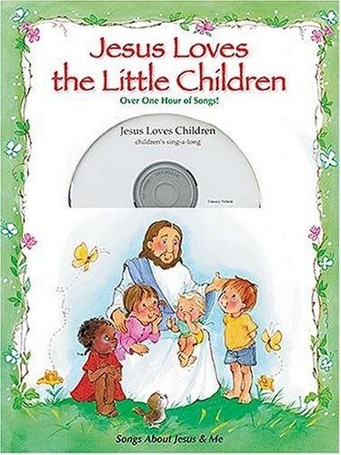 9781400305216: Jesus Loves the Little Children