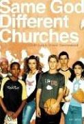 9781400305476: Same God, Different Churches