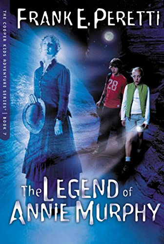 9781400305766: The Legend of Annie Murphy (The Cooper Kids Adventure Series #7)