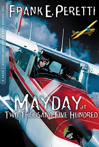 9781400305773: Mayday at Two Thousand Five Hundred Feet (The Cooper Kids Adventure Series #8)