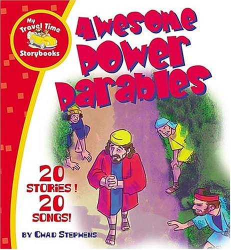 9781400305841: Awesome Power Parables: My Travel Time Storybooks