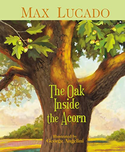 9781400306015: The Oak Inside the Acorn