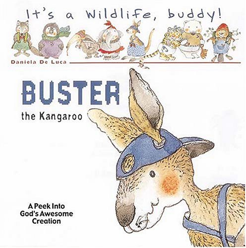 9781400306053: Buster The Kangaroo (IT'S A WILDLIFE BUDDY)