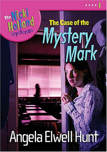 9781400307630: The Case of the Mystery Mark (The Nicki Holland Mystery Series #1)
