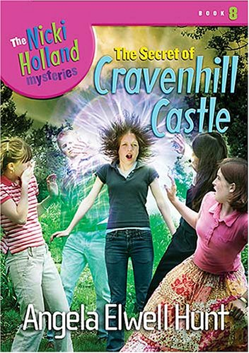 9781400307708: The Secret of Cravenhill Castle (The Nicki Holland Mystery Series #8)