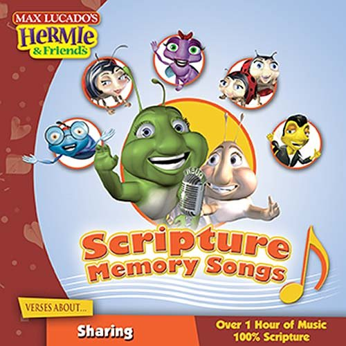 Scripture Memory Songs:  Verses About Sharing (Max Lucado's Hermie & Friends) (1400307775) by Lucado, Max
