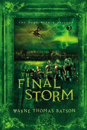 9781400307838: The Final Storm (The Door Within Trilogy, Book 3)