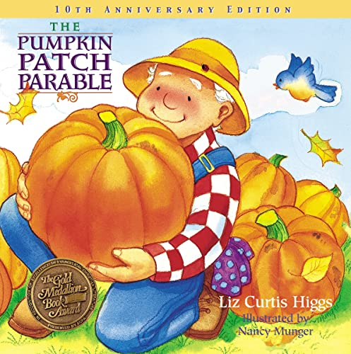9781400308460: The Pumpkin Patch Parable: Special Edition (Parable Series)