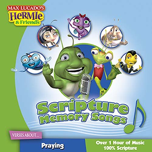 9781400308729: Scripture Memory Songs: Verses About Praying (Max Lucado's Hermie & Friends)