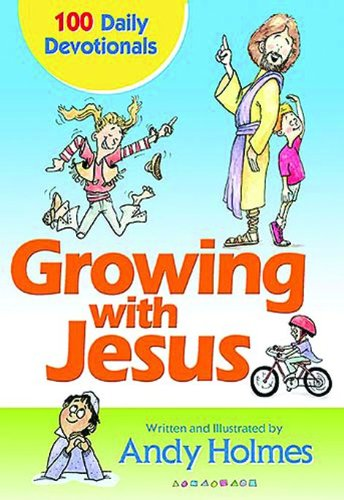 9781400308828: Growing With Jesus: 100 Daily Devotions
