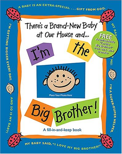 9781400309672: There's a Brand-new Baby at Our House And. . . I'm the Big Brother!