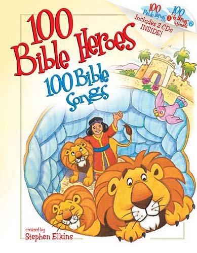 9781400310784: 100 Bible Heroes, 100 Bible Songs