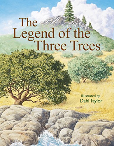 The Legend of the Three Trees: The Classic Story of ...