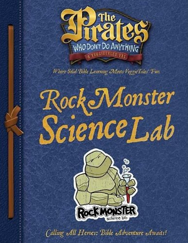 9781400312283: The Pirates Who Don't Do Anything: A VeggieTales VBS: Rock Monster Science Lab Captain's Guide (Elementary)