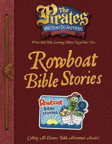 9781400312320: The Pirates Who Don't Do Anything Rowboat Bible Stories (The Pirates Who Don't Do Anything: a Veggietales Vbs)