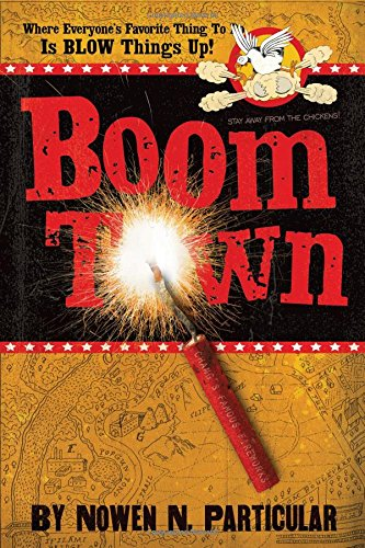 9781400313457: Boomtown: Chang's Famous Fireworks
