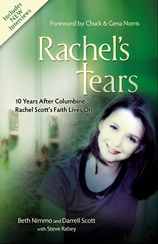 Rachel's Tears: 10th Anniversary Edition: The Spiritual: Nimmo, Beth; Scott,