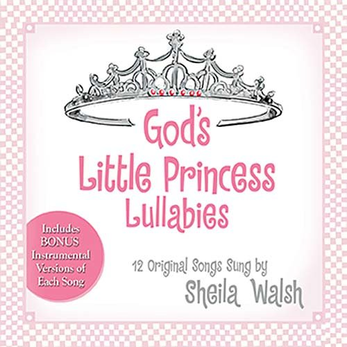 God's Little Princess Lullabies: Soothing Scriptures, Peaceful Prayers, and Gentle Blessings (...