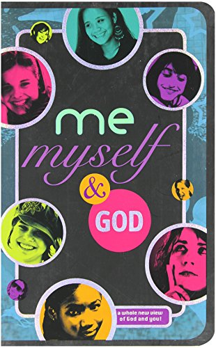 9781400314621: Me, Myself, and God: A Whole New View of God and You