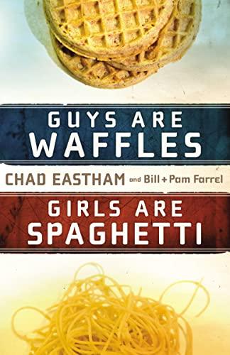 9781400315161: Guys Are Waffles, Girls Are Spaghetti