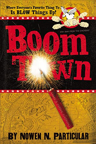 9781400315536: Boomtown: Chang's Famous Fireworks