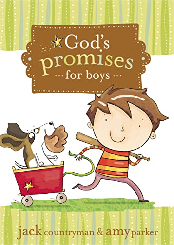 God's Promises for Boys (1400315921) by Countryman, Jack; Parker, Amy