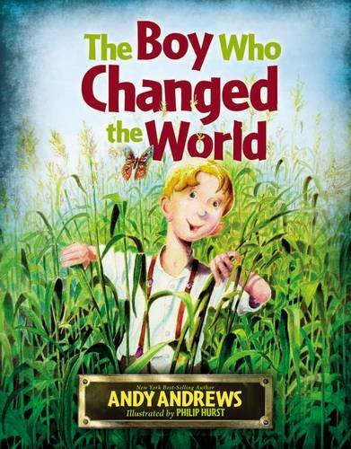 The Boy Who Changed the World (SIGNED): Andrews, Andy