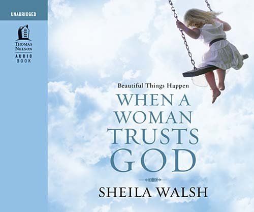9781400316243: Beautiful Things Happen When a Woman Trusts God: Audio Book on CD