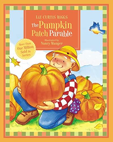 9781400316434: The Pumpkin Patch Parable