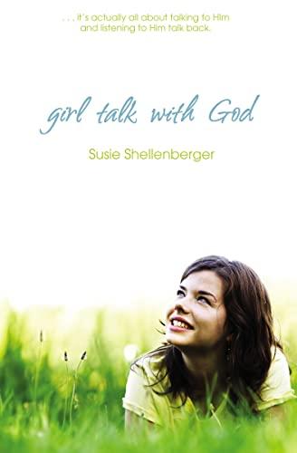9781400317004: Girl Talk with God