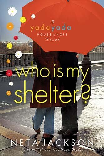 Who Is My Shelter?: Jackson, Neta